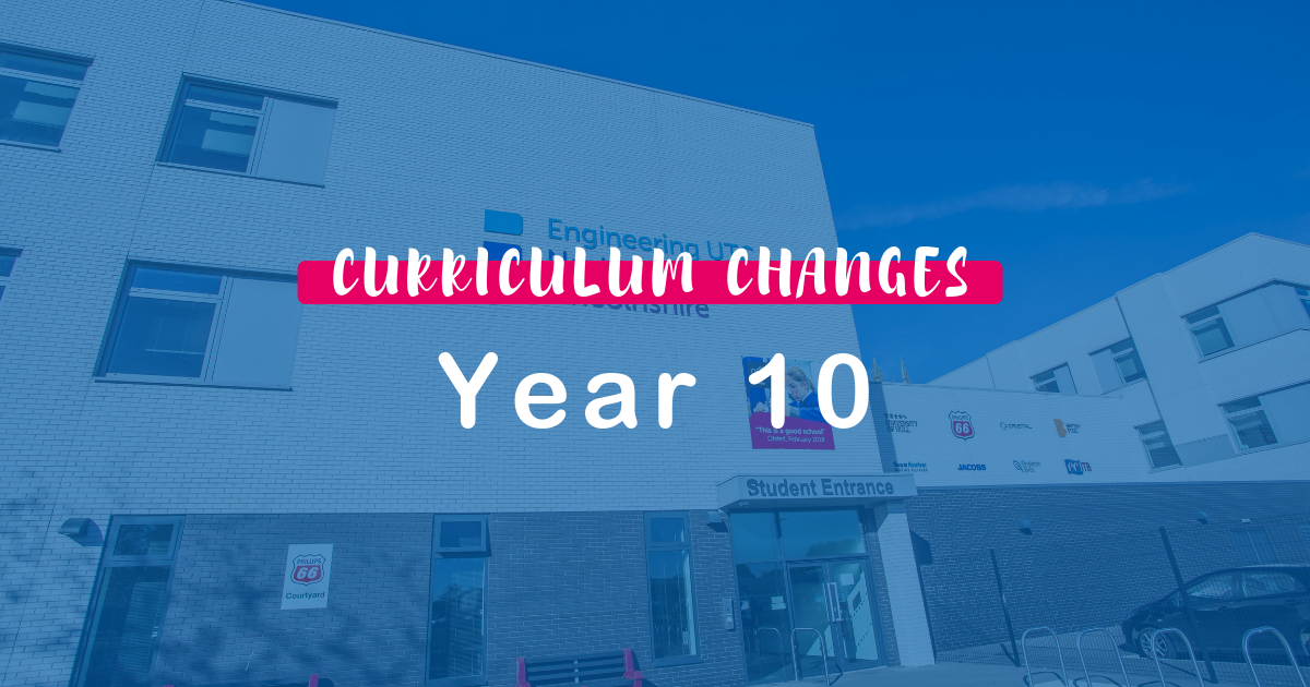 Curriculum Changes for Year 10