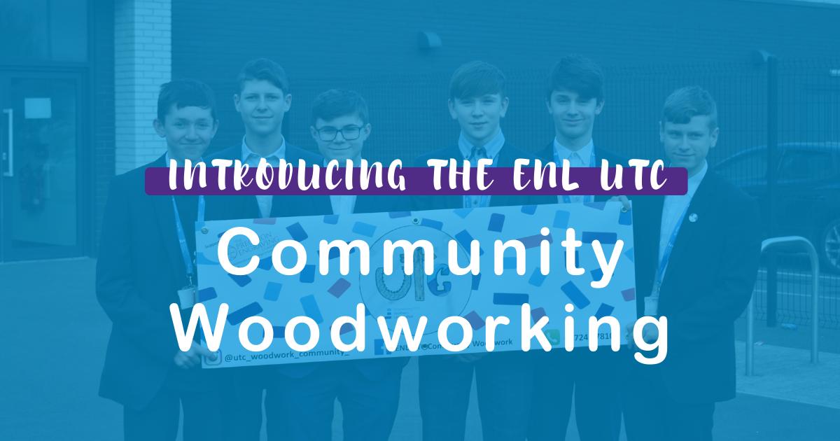 ENL UTC Community Woodworking