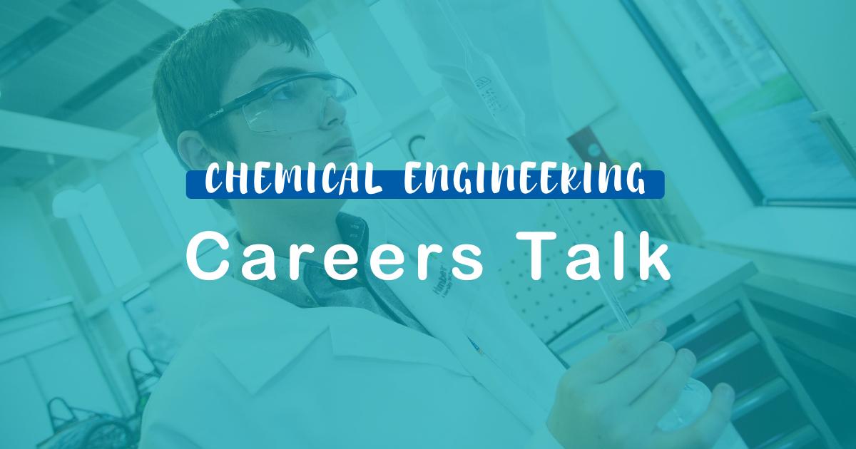 IChemE Careers Talk