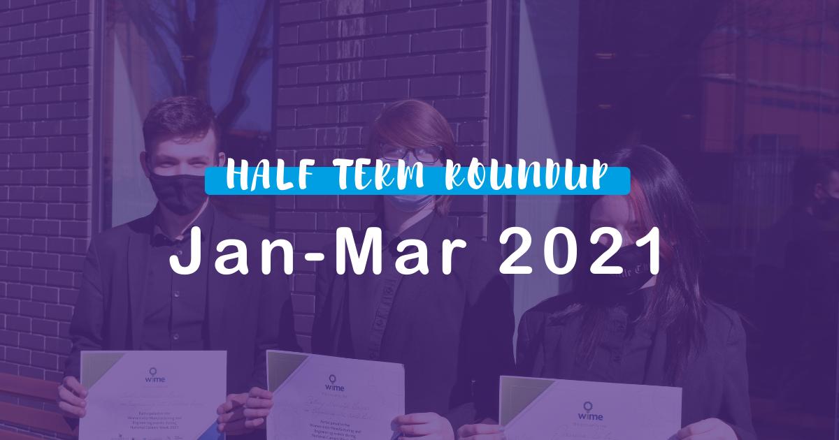 Jan – Mar 2021 Roundup