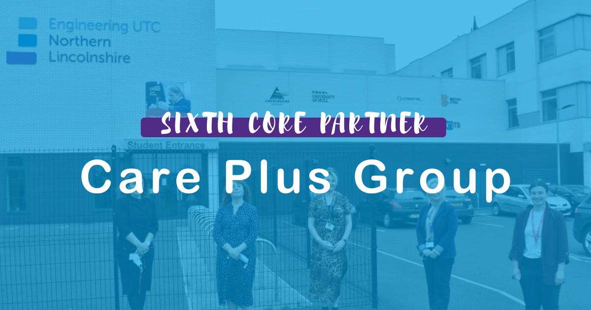 Care Plus Group Joins ENL UTC as sixth Core Partner Ahead of brand-new Health Sciences & Social Care Specialism